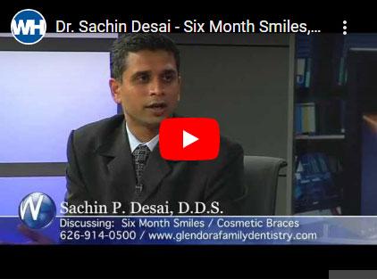 Dr.Sachin Desai - six months smile video